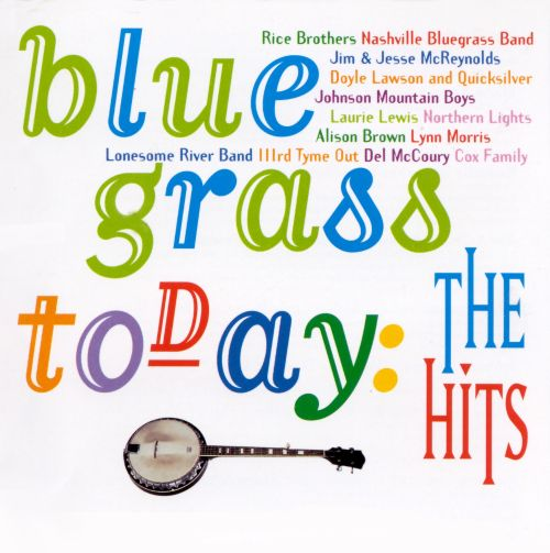 Bluegrass Today: The Hits