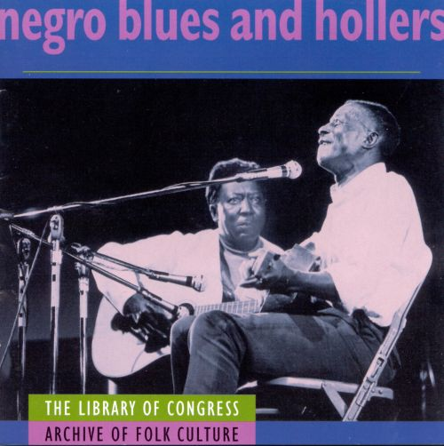Negro Blues and Hollers