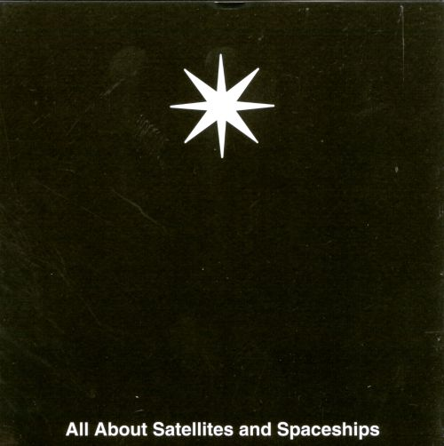 All About Satellites and Spaceships