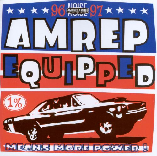 AmRep Equipped 1996-1997