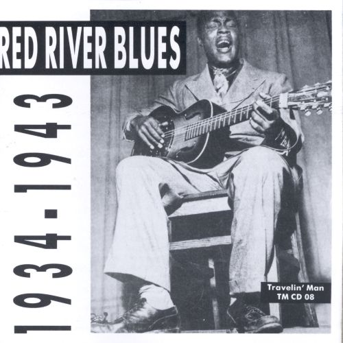 Red River Blues 1934-1943