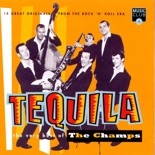Tequila: The Very Best of the Champs [Music Club]