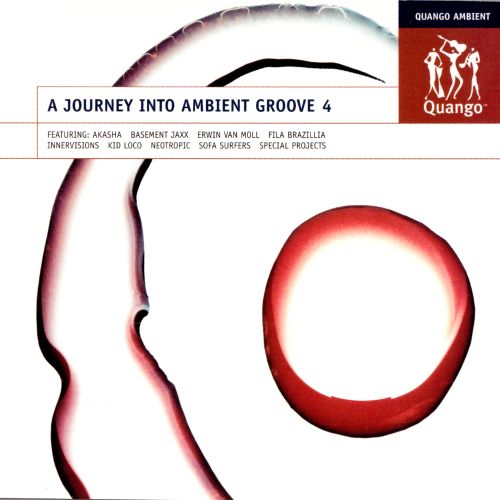 Journey into Ambient Groove, Vol. 4