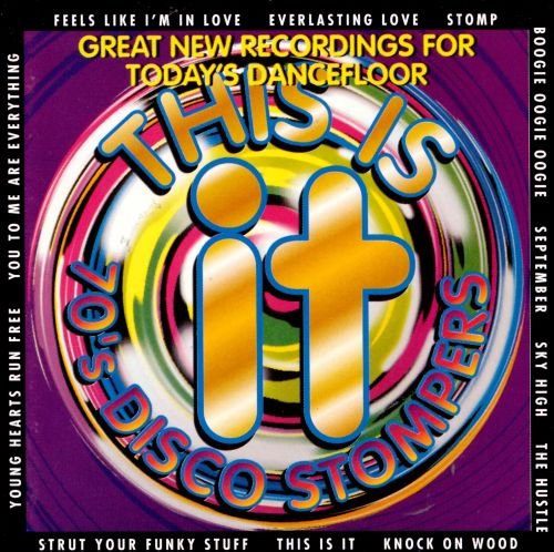 This Is It: 70's Disco Stompers [1997 K-Tel]