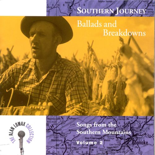 Southern Journey, Vol. 2: Ballads and Breakdown