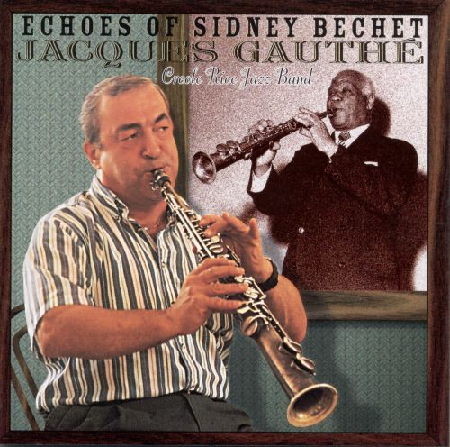 Echoes of Sidney Bechet
