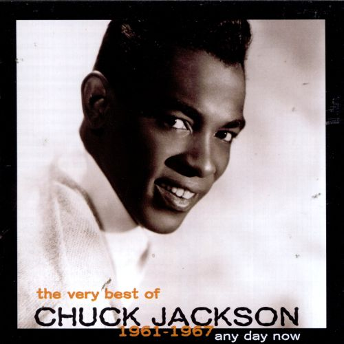 The Very Best of Chuck Jackson 1961-1967