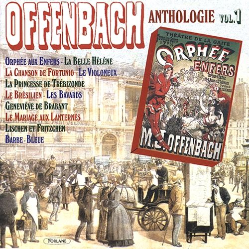 Offenbach/Anthologie, Vol. 1