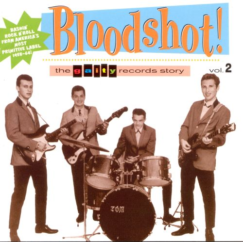 Bloodshot: The Gaity Records Story, Vol. 2