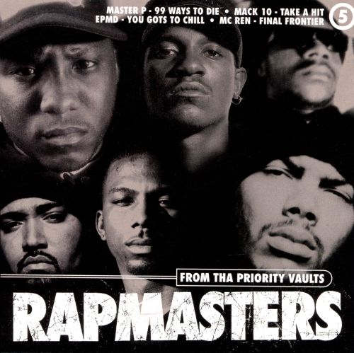 Rapmasters: From Tha Priority Vaults, Vol. 5 [Clean]