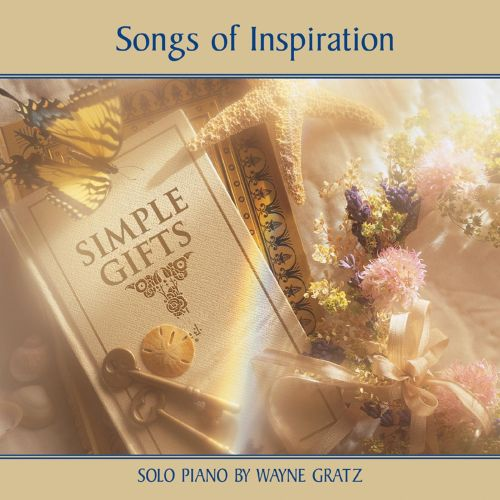 Simple Gifts: Songs of Inspiration