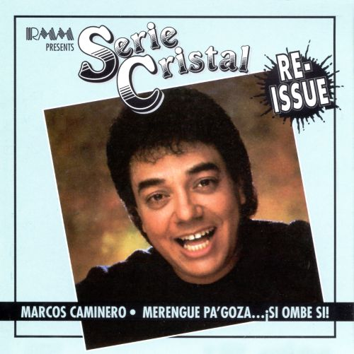 Merengue Pa'Goza Si Ombe Si (Serie Cristal Reissue)