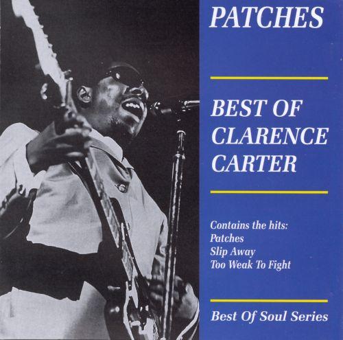 Patches: Best of Clarence Carter [Aim]