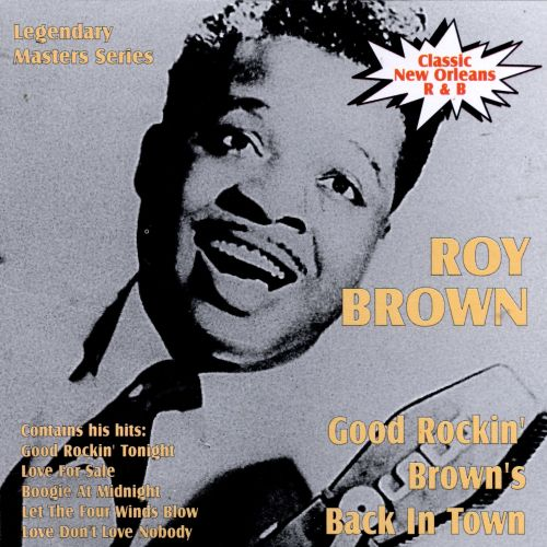 Good Rockin' Brown's Back in Town
