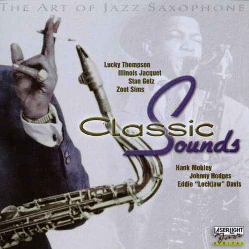 The Art of Jazz Saxophone: Classic Sounds