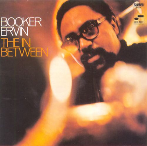 The In Between - Booker Ervin | Songs, Reviews, Credits | AllMusic
