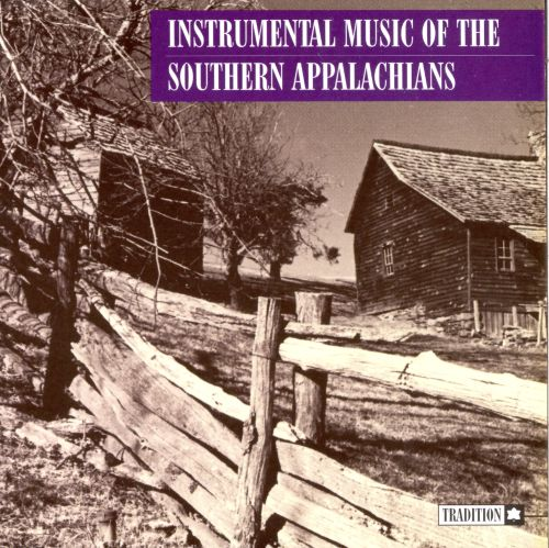 Instrumental Music of the Southern Appalachians