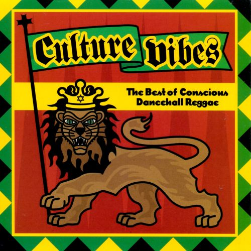Culture Vibes: The Best of Conscious Dancehall Reggae