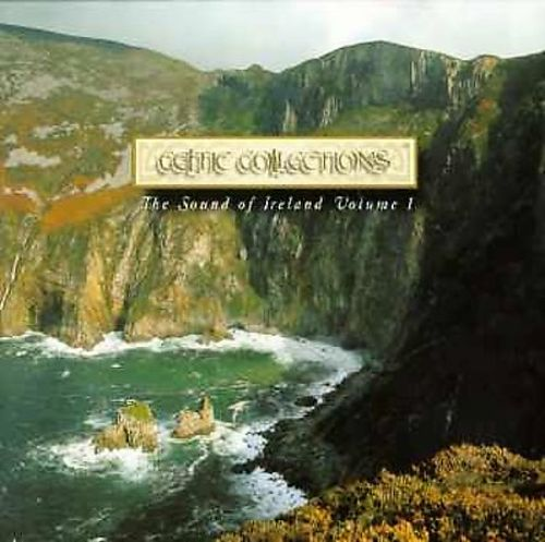 Sound of Ireland, Vol. 1: Best of the Celtic Collections