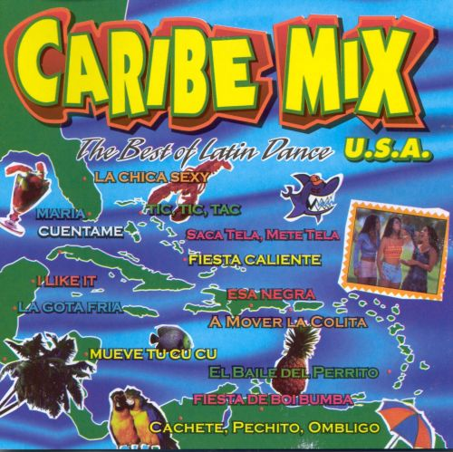 Caribe Mix USA: The Best of Latin Dance