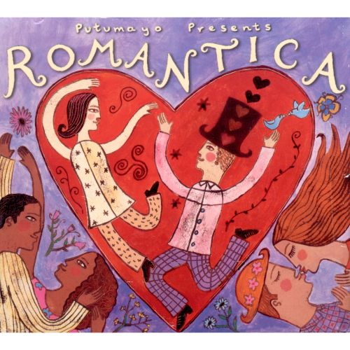 Putumayo Presents Romantica: Great Love Songs from around the World