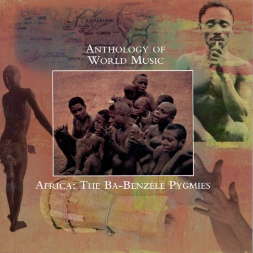 Anthology of World Music: Africa - The Ba-Benzele Pygmies