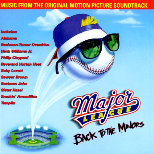 Major League 3 Back To The Minors Original Soundtrack