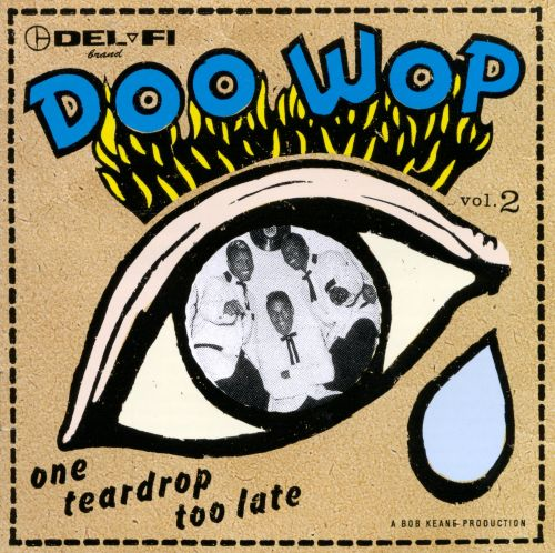 Del-Fi Doo-Wop, Vol. 2: One Teardrop Too Late