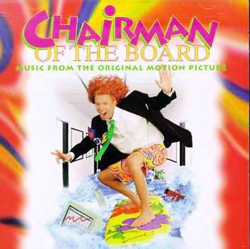 Chairman of the Board - Original Soundtrack | Songs ...