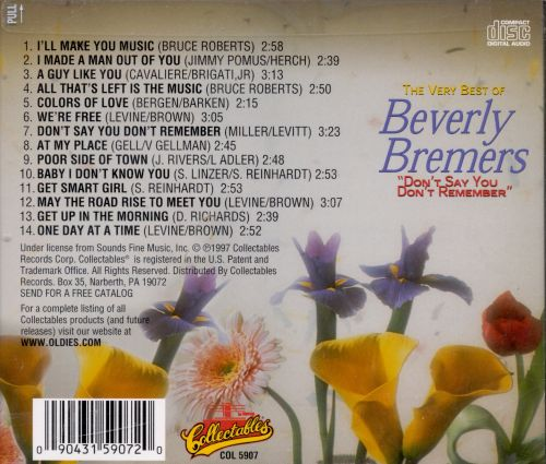 Very Best of Beverly Bremers: Don't Say You Don't Remember