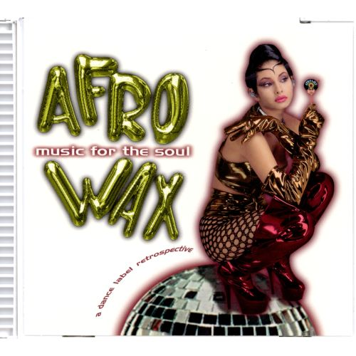 Afrowax: Music for the Soul