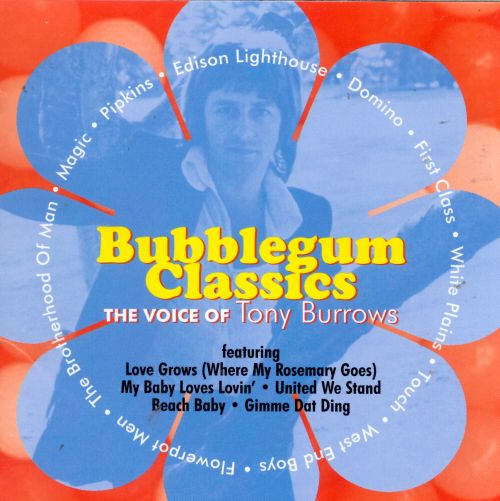 Bubblegum Classics, Vol. 5: The Voice of Tony Burrows
