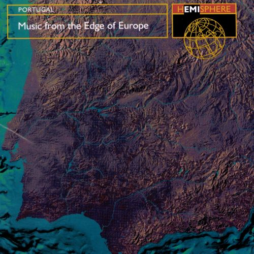Portugal: Music from the Edge of Europe