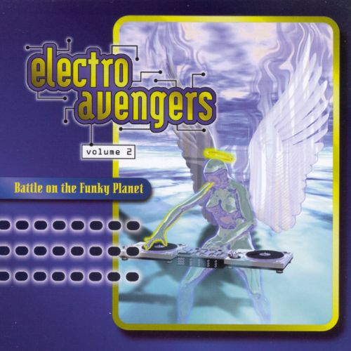 Electro Avengers: Battle on Funky Planet