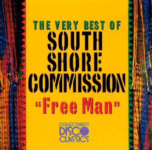 The Very Best of South Shore Commission: Free Man