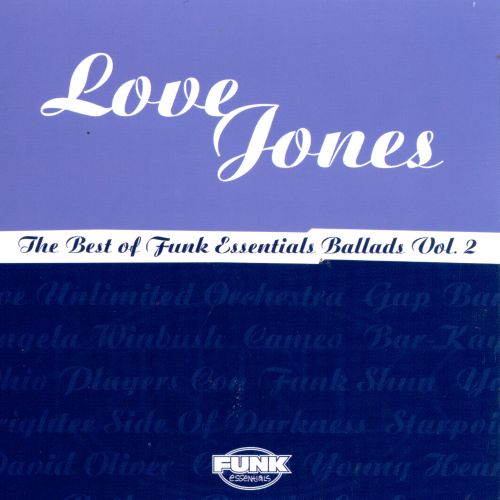 Love Jones: Best of Funk Essentials, Vol. 2