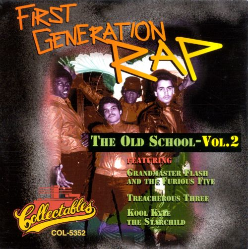 First Generation Rap: The Old School, Vol. 2