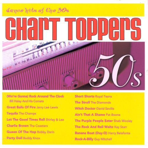 chart toppers dance hits of the 50s chart toppers songs