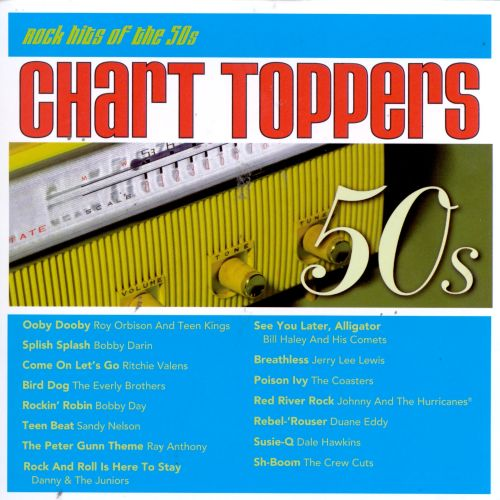Chart Toppers: Rock Hits of the 50s