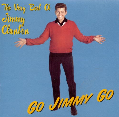 Go, Jimmy, Go!: The Very Best of Jimmy Clanton