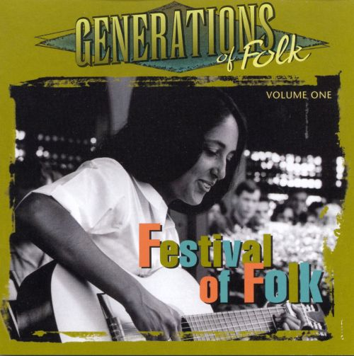 Generations of Folk, Vol. 1: Festival of Folk