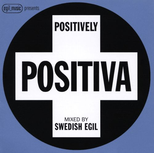 Egil Music Presents: Positively Positiva