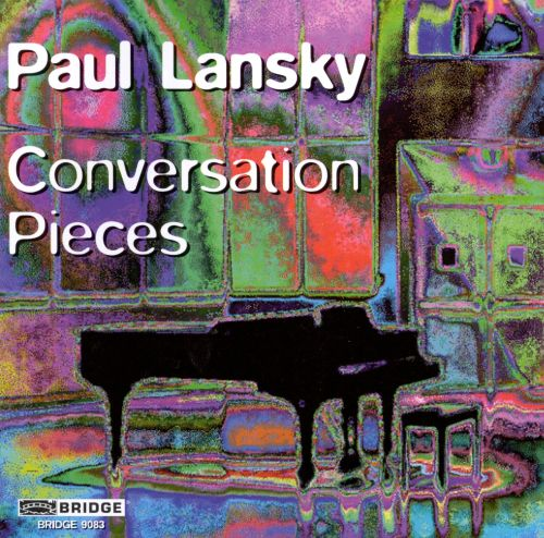 Paul Lansky: Conversation Pieces