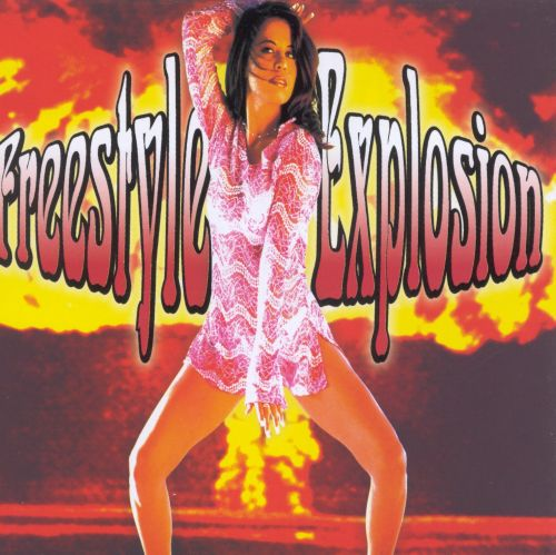 Freestyle Explosion Vol 1 Various Artists Songs