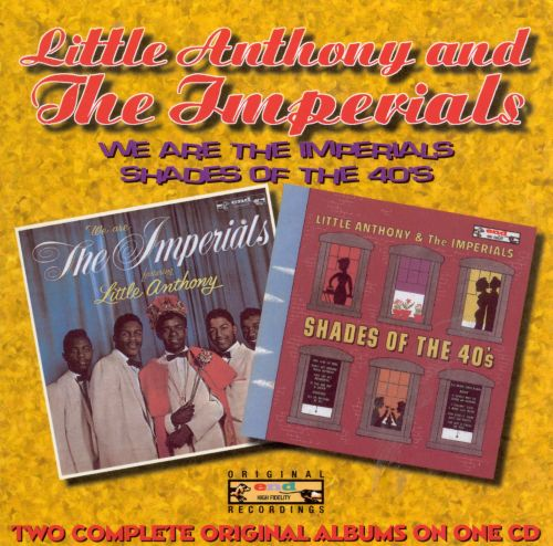 We Are the Imperials/Shades of the 40's