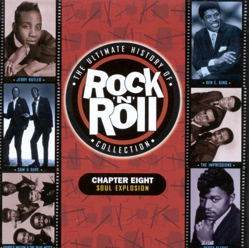 The Ultimate History of Rock & Roll Collection, Vol. 8: Soul Explosion