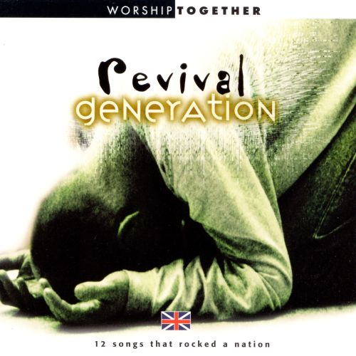 Revival Generation: 12 Songs That Rocked the Nation