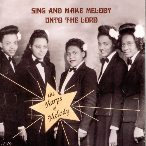 Sing & Make Melody Unto the Lord