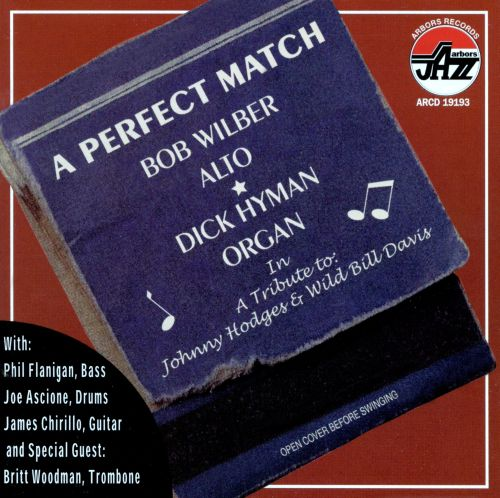 A Perfect Match: A Tribute to Hodges & Wild Bill Davis