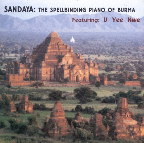 The Spellbinding Piano of Burma